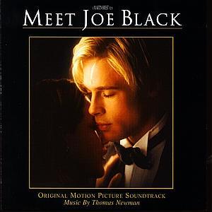 Thomas Newman - Seznamte se, Joe Black