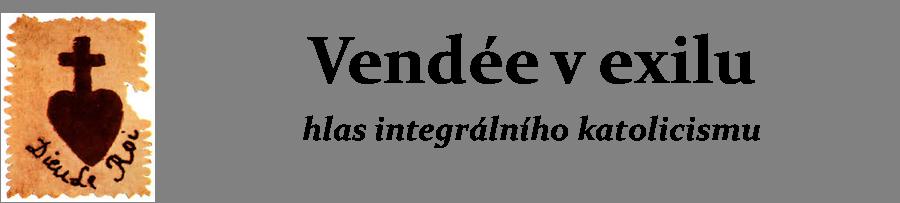 Vendée - Hlas integrálního katolicismu.