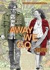 Away We Go/Všude dobře, proč být doma