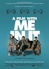A Film with Me in It/V hlavní roli já