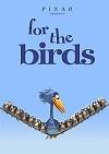 For the Birds/Pro ptáčky