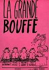 La grande bouffe/Velká žranice