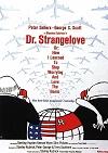 Dr. Strangelove/Dr. Divnoláska