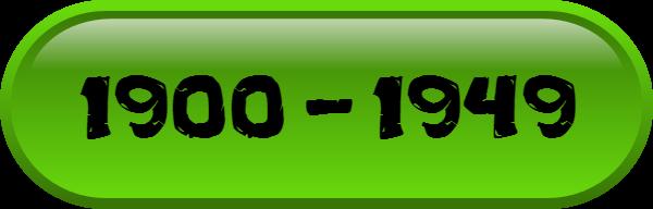 1900 - 1949