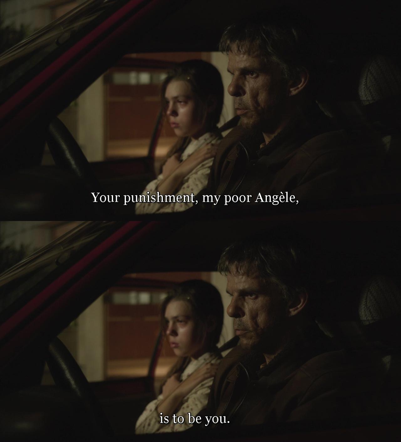Tvým trestem, má ubohá Angéle, je býti tebou.
