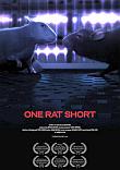 One Rat Short