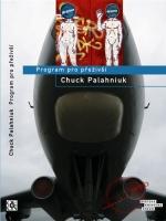 Chuck Palahniuk: Program pro přeživší