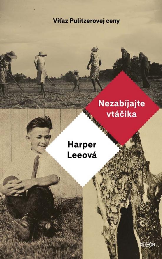 Harper Lee - Nezabíjajte vtáčika
