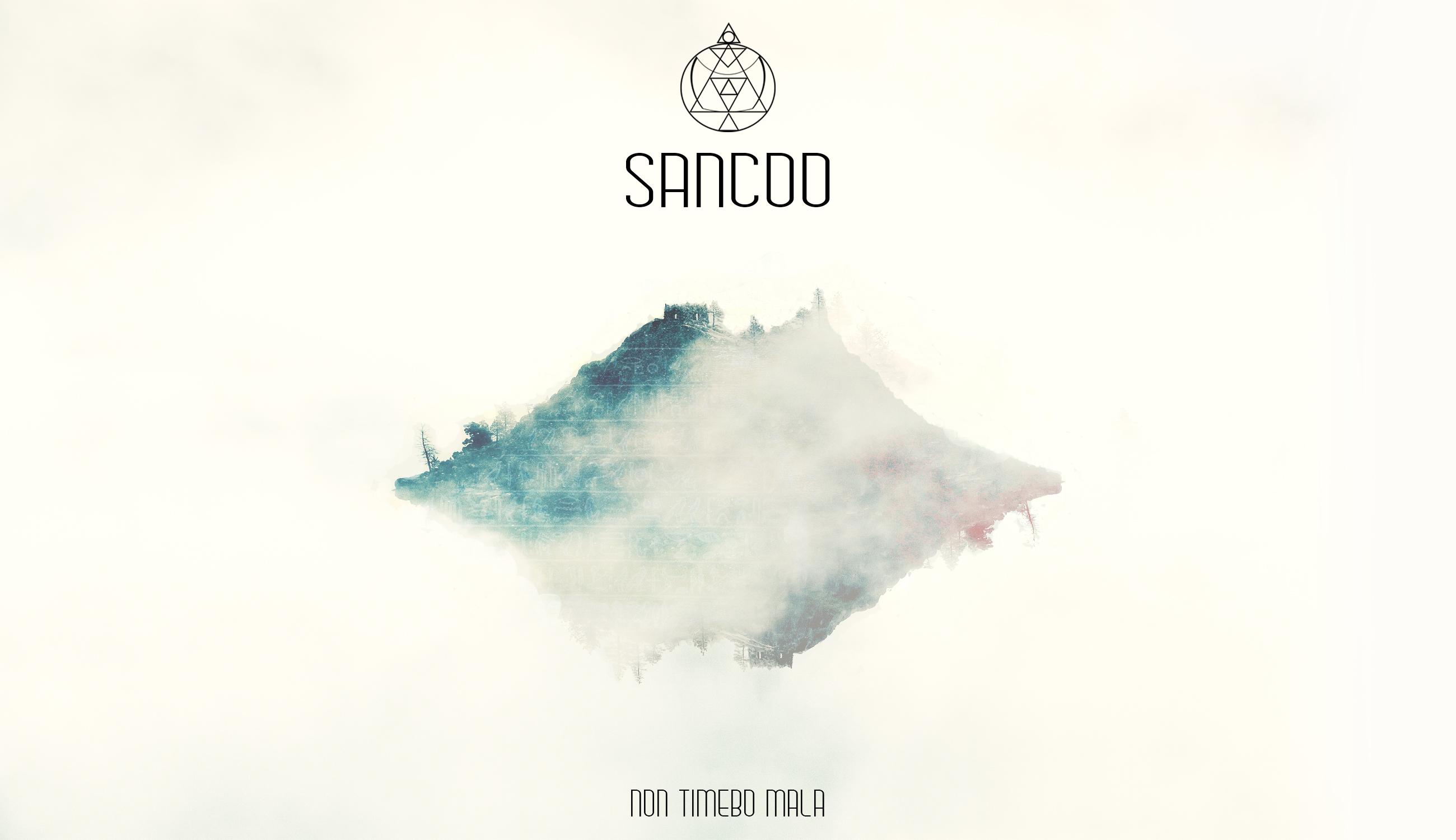 Sancoo - Non Timebo Mala