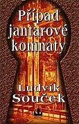 Ludvík Souček - Případ jantarové komnaty