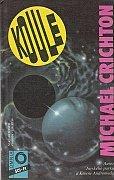 Michael Crichton - Koule