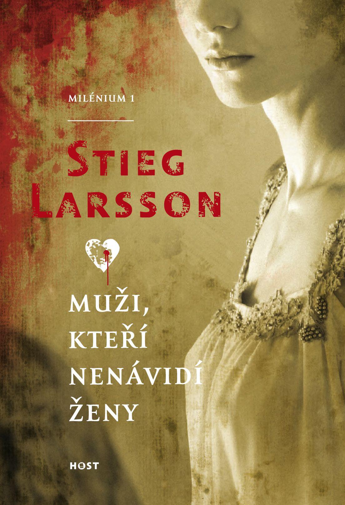 Stieg Larsson - Muži, kteří nenávidí ženy