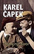 Karel Čapek - Obyčejný život