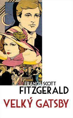 F. S. Fitzgerald - Velký Gatsby