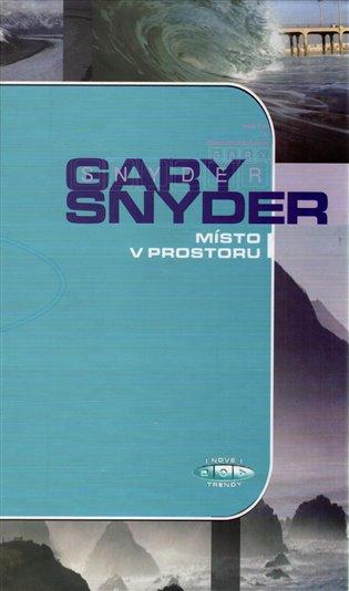 Gary Snyder - Místo v prostoru
