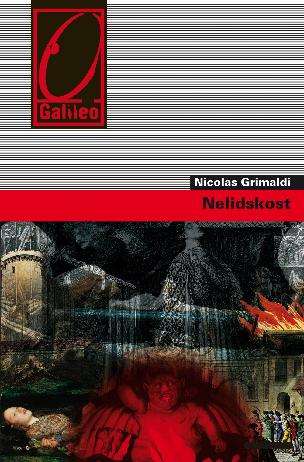 Nicolas Grimaldi - Nelidskost