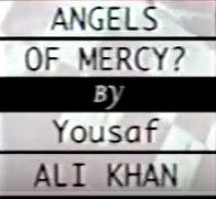 Angels of Mercy?