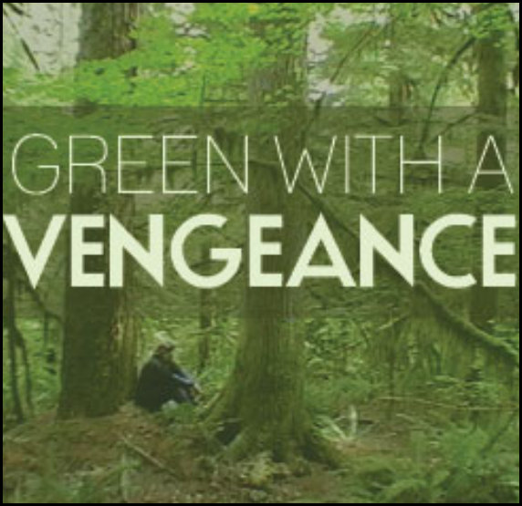 Green with a Vengeance