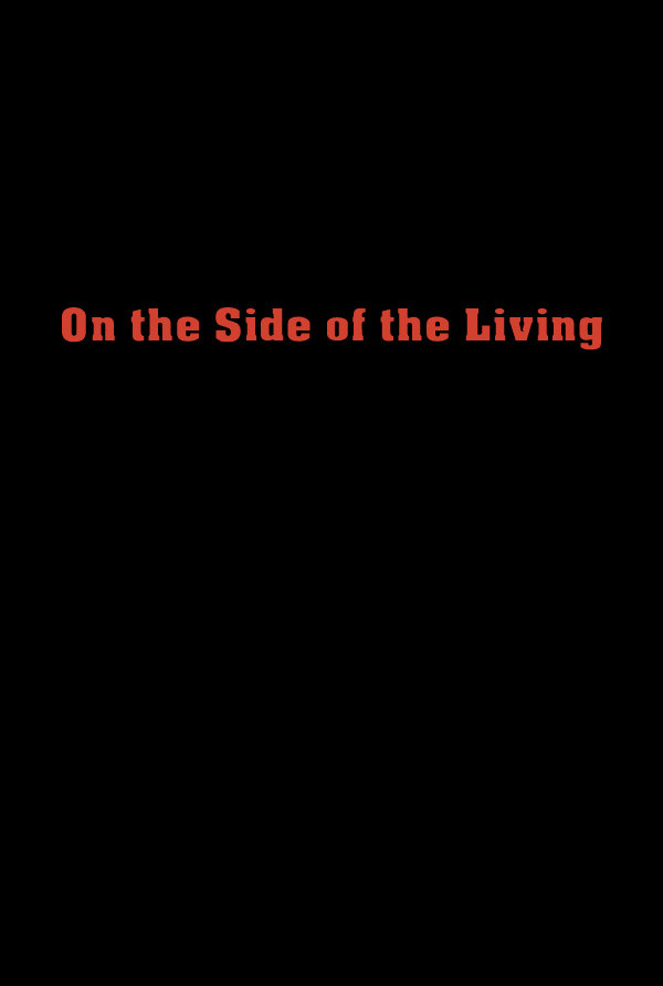 On The Side of the Living