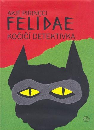 Akif Pirincci - Felidae
