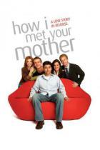 Jak jsem potkal vaši matku / HIMYM