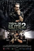 Tropa de Elite 2 / Elitní jednotka 2: Vnitřní nepřitel