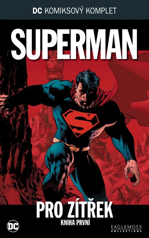 Superman - Pro zítřek část 1