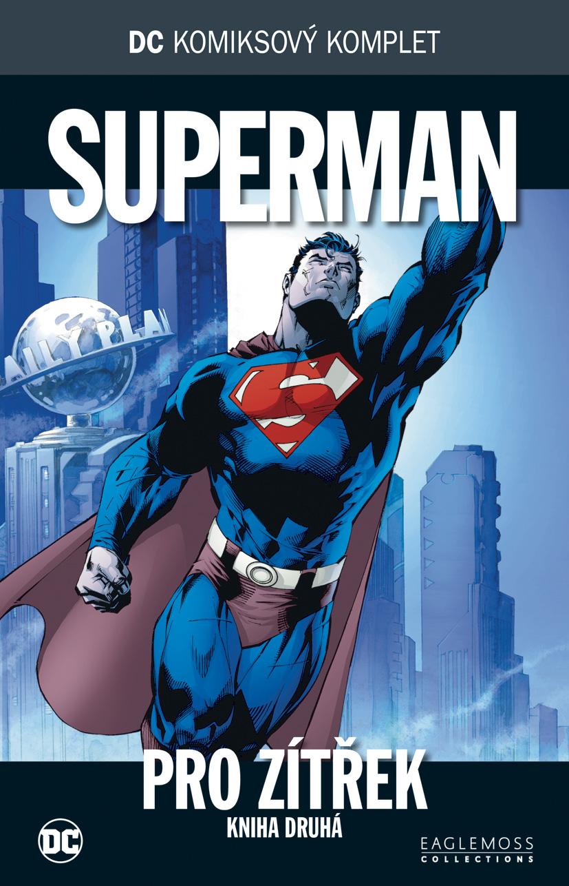 Superman - Pro zítřek část 2