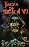 Faces of Death 6