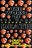 Worst of the Many Taboos of Death (2000)
