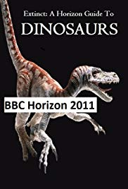 Extinct: A Horizon Guide to Dinosaurs
