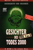 Gesichter des Todes 2000-03