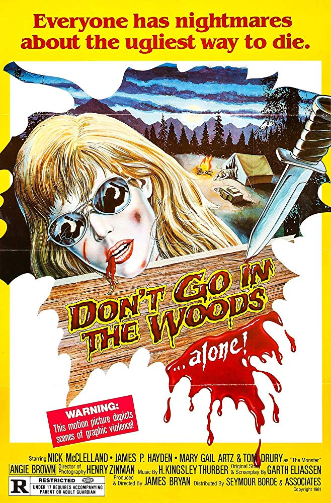 1981 Don't Go in the Woods... Alone!