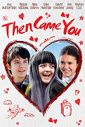 3. Then Came You (A+)